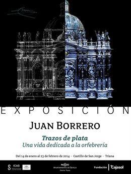 El Castillo de San Jorge acoge una exposición sobre la obra del orfebre Juan Borrero